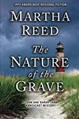 The Nature of the Grave: A John and Sarah Jarad Nantucket Mystery (Volume 2) Paperback