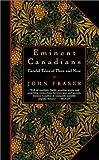 Eminent Canadians, John Fraser, 0771031092
