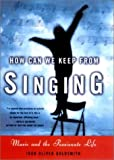How Can We Keep from Singing, Joan Oliver Goldsmith, 039302024X
