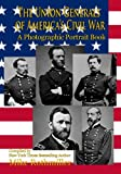img - for The Union Generals of America's Civil War: A Photographic Portrait Book book / textbook / text book