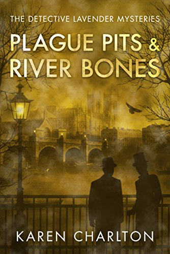 ?READ? Plague Pits & River Bones (The Detective Lavender Mysteries Book 4). smart review evento vector Towards South Started