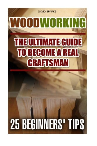 Woodworking The Ultimate Guide To Become A Real Craftsman, 25 Beginners' Tips: DIY household hacks, wood pallets, wood pallet projects, diy decoration ... design, DIY Hacks, diy pallet furniture