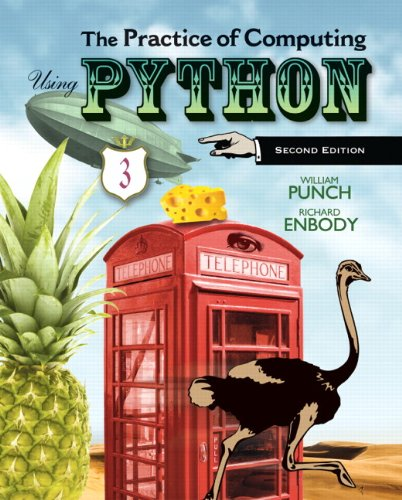 The Practice of Computing Using Python (2nd Edition) by Pearson