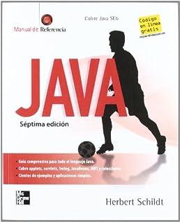 java manual de referencia 7ed herbert schildt 9789701062883 rh amazon com java - manual de referencia de la mcgraw-hill pdf java manual de referencia herbert schildt