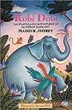 Robi Dobi, Madhur Jaffrey, 1862051607