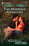 The Marriage Adventure, Hannah Bernard, 0373182082