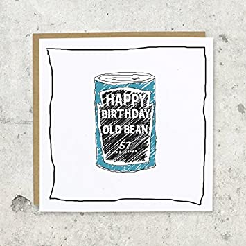 Happy Birthday Old Bean Birthday Greeting Card For Her For Him