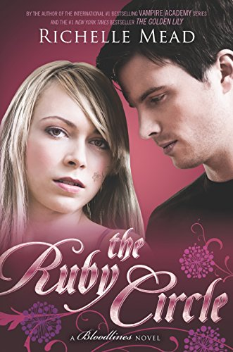 The Ruby Circle: A Bloodlines (Ruby Series)