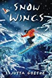 img - for Snow Wings by Jutta Goetze (2006-10-28) book / textbook / text book