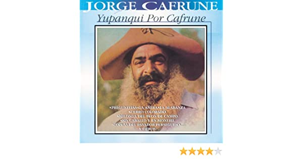 Yupanqui Por Cafrune de Jorge Cafrune en Amazon Music - Amazon.es