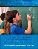 Teaching Children Who Struggle with Mathematics, Helene J. Sherman and Lloyd I. Richardson, 0130984639