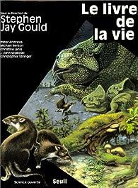 Le livre de la vie par Stephen Jay Gould