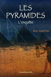 Les pyramides : L'enquête