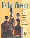 img - for Herbal Vinegar by Maggie Oster (1994-09-02) book / textbook / text book