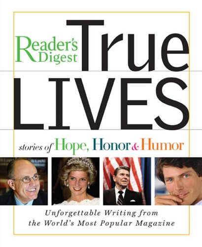 True Lives: Stories of Hope, Honor & Humor