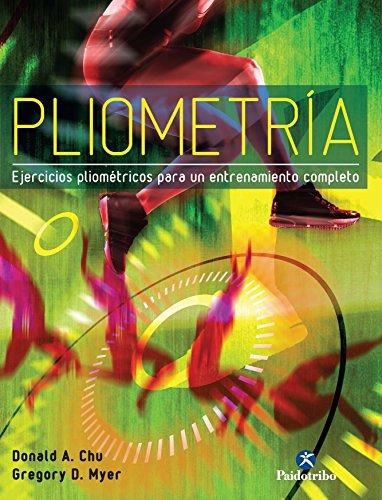 Pliometría: Ejercicios pliométricos para un entrenamiento completo (Deportes nº 24) (Spanish Edition)