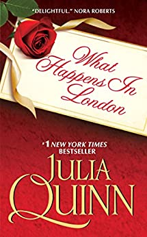 What Happens in London (Bevelstoke Book 2) by [Quinn, Julia]