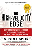 The High-Velocity Edge: How Market Leaders Leverage Operational Excellence to Beat the Competition (Business Books)