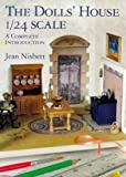 The Dolls' House 1/24 Scale: A Complete Introduction