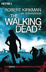 The Walking Dead 2: Roman (German Edition)