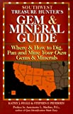 Southwest Treasure Hunter's Gem and Mineral Guide, Kathy J. Rygle and Stephen F. Pedersen, 0943763258