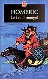 Le loup mongol par Homeric