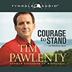 Courage to Stand: An American Story | Tim Pawlenty