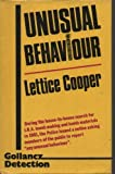 Unusual Behavior, Lettice Cooper, 0575038624