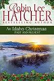 An Idaho Christmas: Past and Present