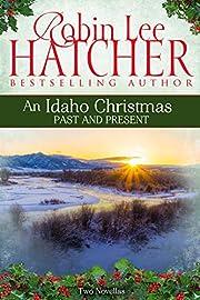 An Idaho Christmas: Past and Present por…