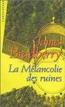 La melancolie des ruines par Bradberry