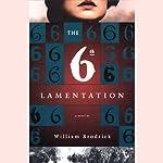 The 6th Lamentation | William Brodrick