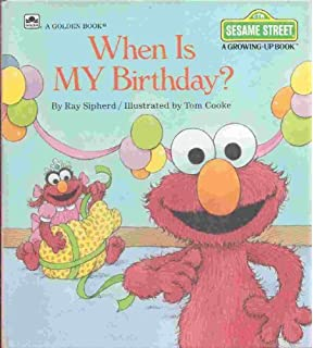 When Is My Birthday Sesame Street Growing Up