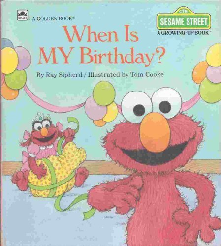 When Is My Birthday? (Sesame Street Growing (Birthday Website)