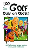 1,001 Golf Quips and Quotes, Glenn Liebman, 0517220903