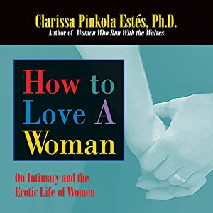 How to Love a Woman Hörbuch