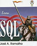 Learn SQL, Jose Ramalho, 1556226616