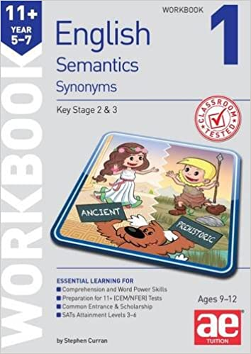 11+ Semantics Workbook 1 - Synonyms: Amazon co uk: Stephen C