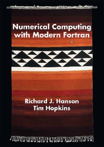 Numerical Computing With Modern Fortran (Applied Mathematics) by SIAM-Society for Industrial and Applied Mathematics