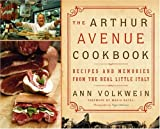 The Arthur Avenue Cookbook, Ann Volkwein, 0060567155