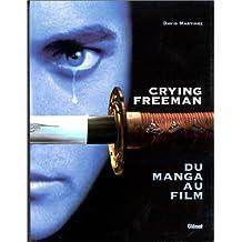 CRYING FREEMAN-DU MANGA AU FILM (TOURNAGE DU FILM)