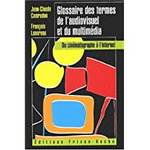 Glossaire des Termes de l'Audiovisuel et du Multimedia
