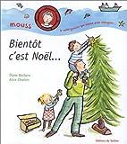 img - for Bient t c'est No l... book / textbook / text book