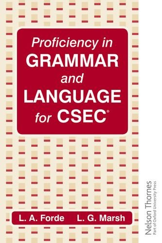 Proficiency in Grammar and Language for CXC