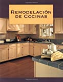 Remodelacion de Cocinas, Creative Publishing International Editors, 1589231023