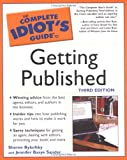 Complete Idiot's Guide to Getting Published