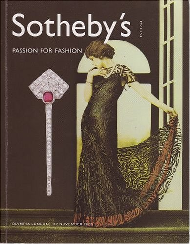 Passion for Fashion [Sotheby's, London (3834) / 27 Nov - London Co Tiffany &