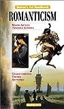 Romanticism, Parramon's Editorial Team Staff, 0764152912