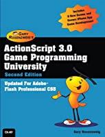 ActionScript 3.0 Game Programming University, 2nd Edition Front Cover