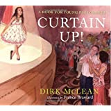 Curtain Up!: A Book for Young Performers